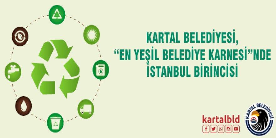 """KARTAL BELEDİYESİ, """"EN YEŞİL BELEDİYE KARNESİ""""NDE İSTANBUL BİRİNCİSİ"""