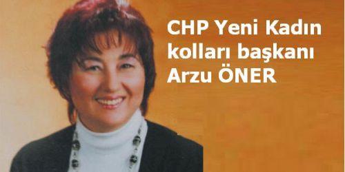 CHP Yeni Kadın kolları başkanı Arzu ÖNER