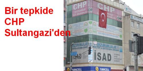 CHP Sultangazi bayrağa sahip çıktı