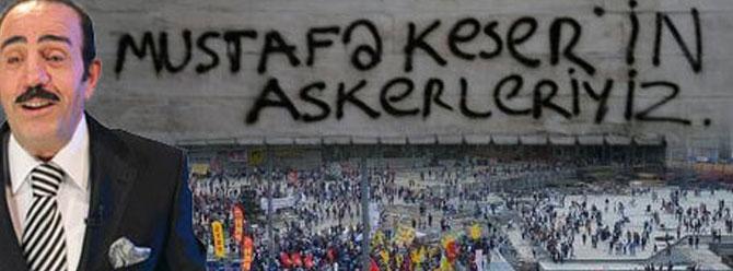 Mustafa Keser o slogan için ne dedi?