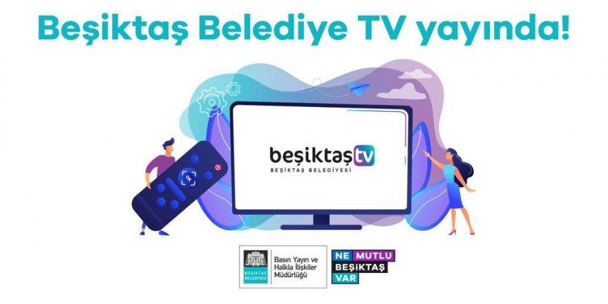 'BEŞİKTAŞ BELEDİYE TV' YOUTUBE'DA YAYIN HAYATINA BAŞLADI