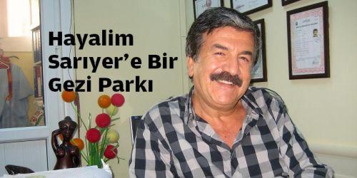 Hayalim Sarıyer'e Bir Gezi Parkı