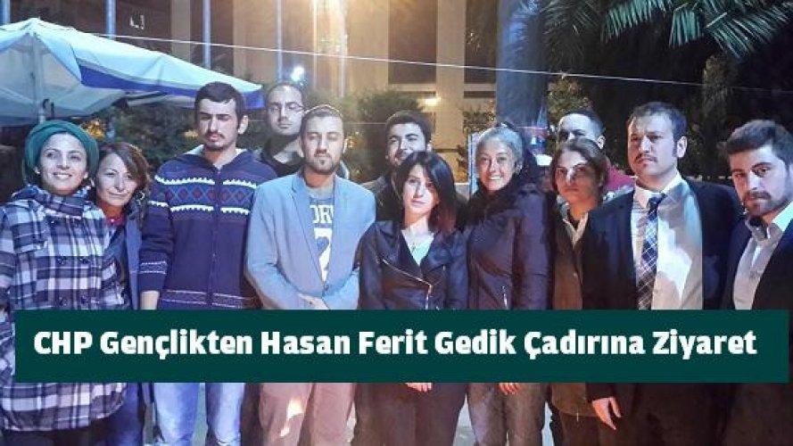 CHP Gençlikten, Hasan Ferit Gedik Çadırına Ziyaret