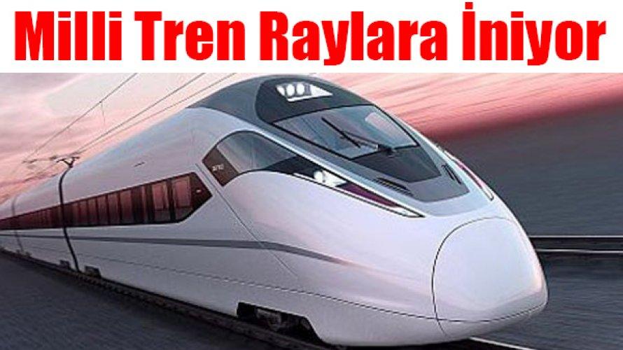 Milli Hızlı Tren raylara iniyor