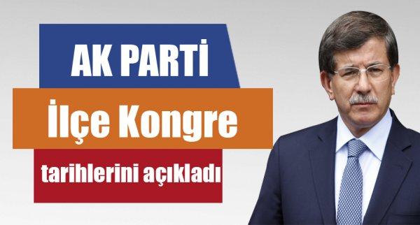 AK Parti İlçe Kongre tarihlerini açıkladı