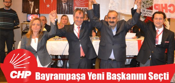 CHP Bayrampaşa yeni başkanını seçti