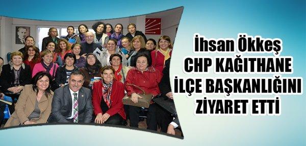 İhsan Özkes,  Kâğıthane ilçe başkanlığını ziyaret etti