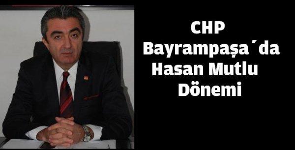 CHP Bayrampaşa'da Hasan  Mutlu Dönemi