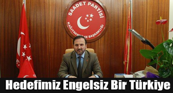 Saadet Kağıthane: Hedefimiz Engelsiz Bir Türkiye