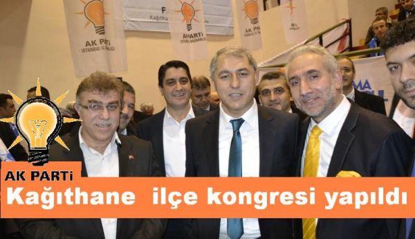 AK Parti Kâğıthane ilçe kongresi yapıldı