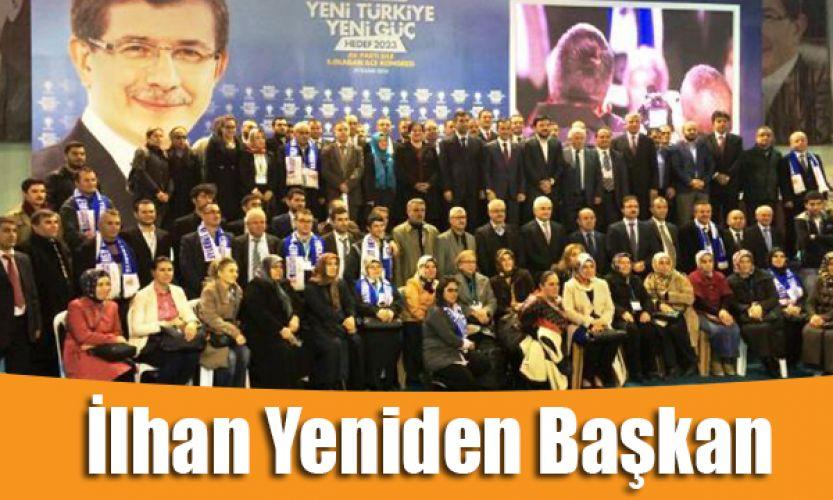AK Parti'de,  İlhan Ocaklı yeniden başkan seçildi.