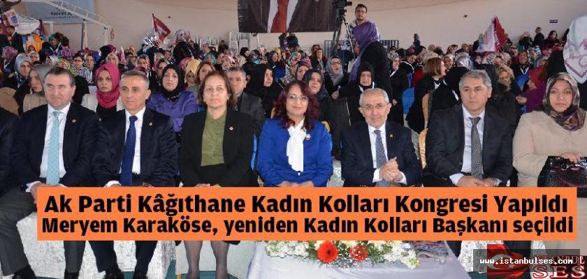 Ak Parti Kâğıthane Kadın Kolları Kongresi Yapıldı