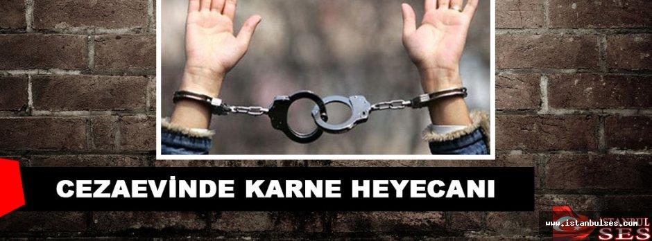 Bakırköy Kadın Kapalı Ceza İnfaz Kurumu'nda karne heyecanı