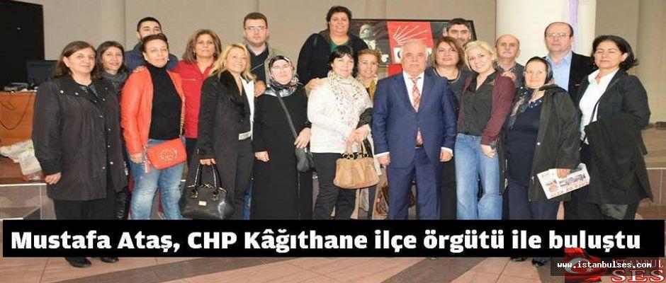 Mustafa Ataş, CHP Kâğıthane ilçe örgütü ile buluştu