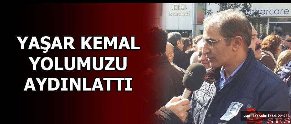 Yaşar Kemal Yolumuzu Aydınlattı