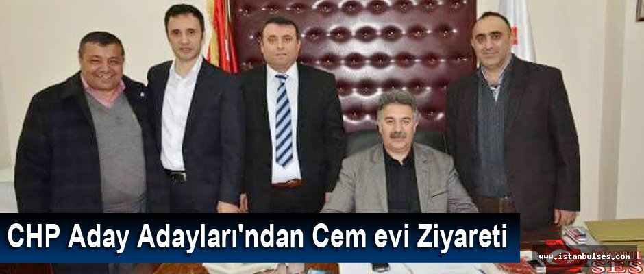 CHP Aday Adayları'ndan Cem evi Ziyareti