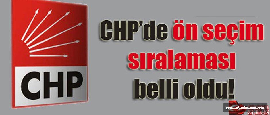 CHP  İstanbul'da  ön seçim sıralaması belli oldu