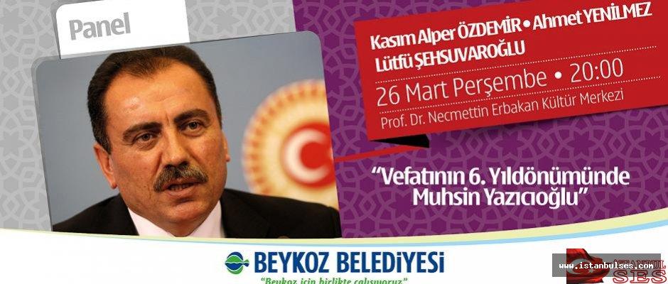 Merhum Yazıcıoğlu Beykoz'da anılıyor