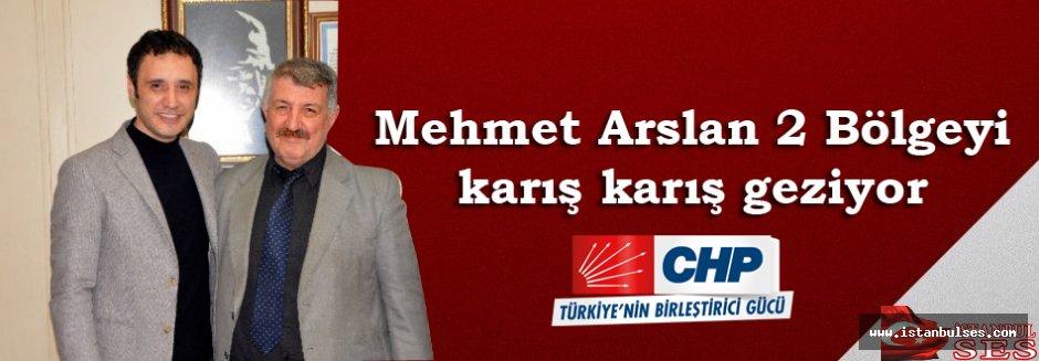 Mehmet Arslan 2 Bölgeyi karış karış geziyor