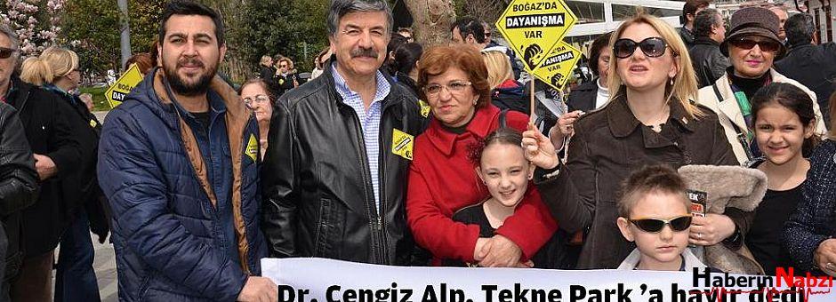 """Dr. Cengiz Alp, """"Tekne Park 'a hayır"""" dedi"""