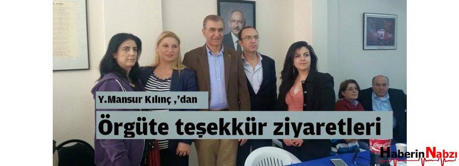 Yüksel Mansur Kılınç ,'dan örgüte teşekkür ziyaretleri
