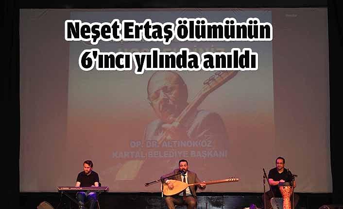 Ünlü halk ozanı Neşet Ertaş'a Kartal'dan Vefa