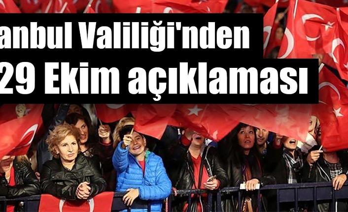 İstanbul Valiliği'nden 29 Ekim kutlamaları açıklaması