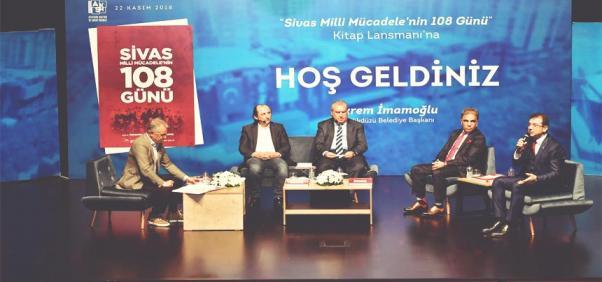 """""""SİVAS-MİLLİ MÜCADELE'NİN 108 GÜNÜ"""" KİTABI TANITILDI"""