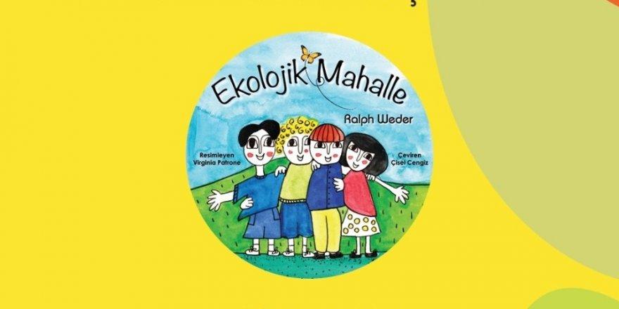 Çocuklar Akmerkez'de ekolojik mahallelerini kuracak